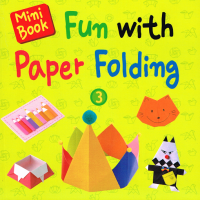 Fun with Paper Folding Book 3