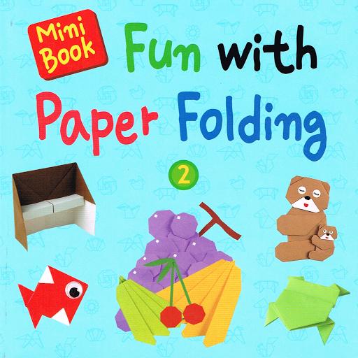 Fun with Paper Folding Book 2